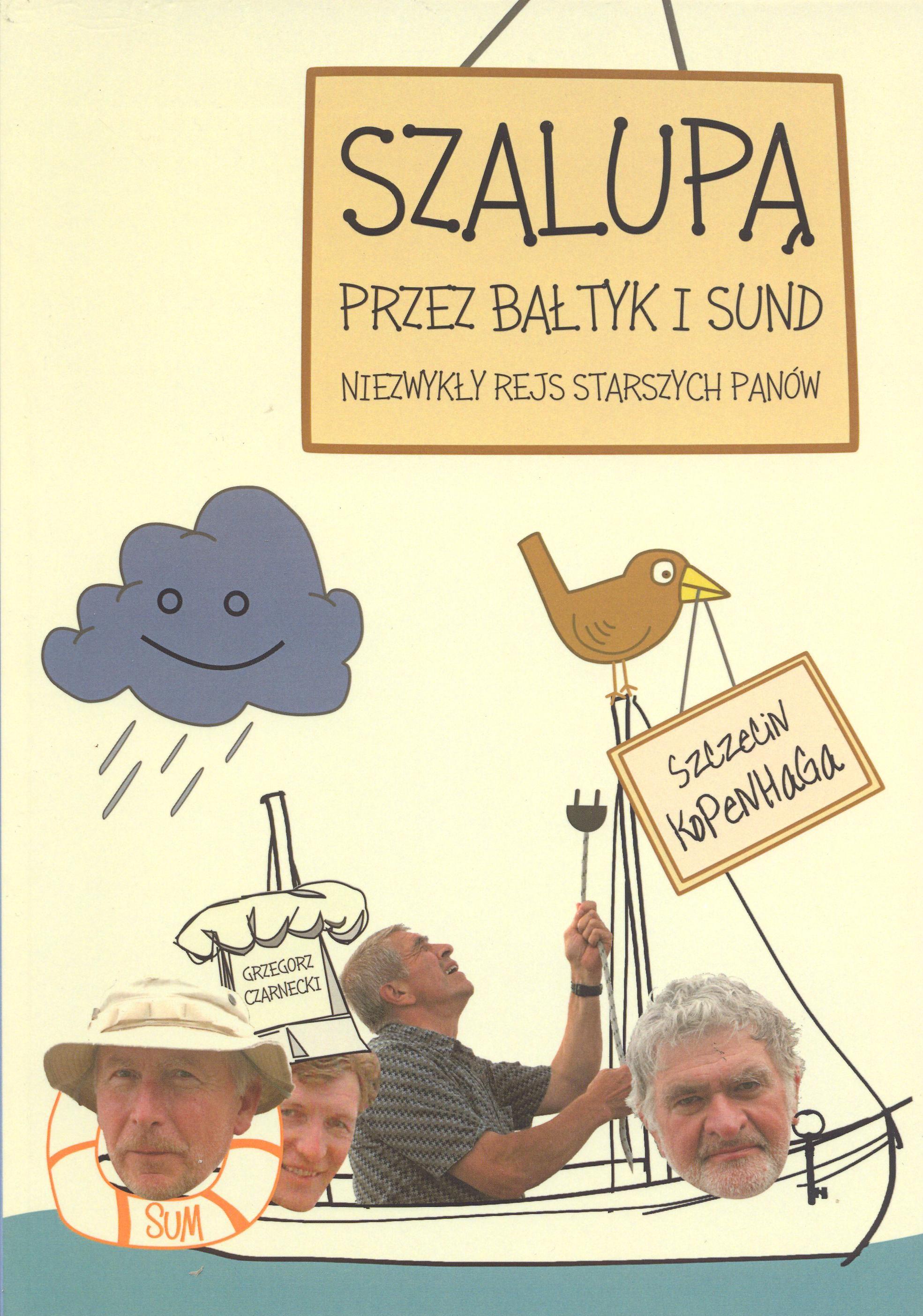 Szalupą przez Bałtyk i Sund